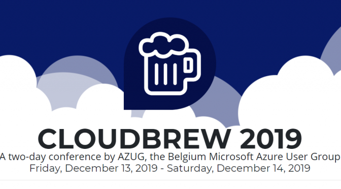 Speaking at Cloud Brew 2019 Mechelen Belgium